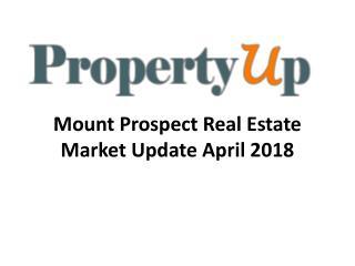 Mount Prospect Real Estate Market Update April 2018