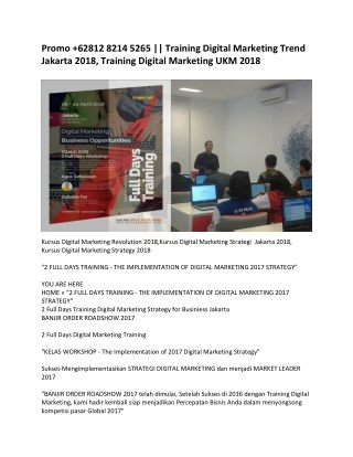 Promo  62812 8214 5265 || Training Digital Marketing Trend Jakarta 2018, Training Digital Marketing UKM 2018