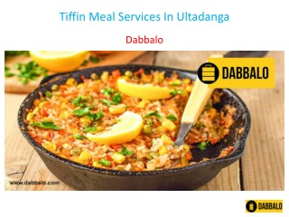 Tiffin Meal Services In Ultadanga