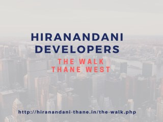 Hiranandani-The Walk Thane West