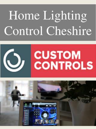 Home Lighting Control Cheshire