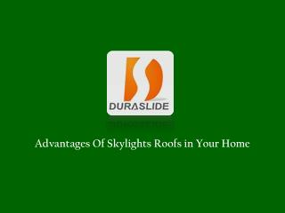 Advantages Of Skylights Roof