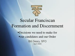 Secular Franciscan Formation and Discernment