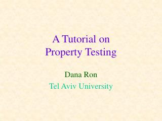 A Tutorial on  Property Testing