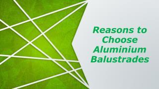 Reasons to Choose Aluminium Balustrades