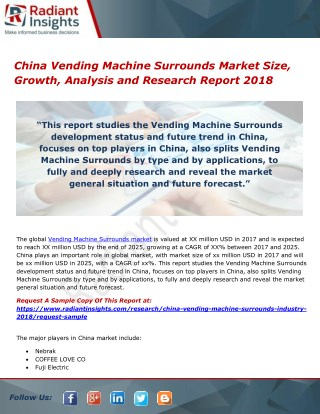 China Vending Machine Surrounds Market Size, Growth, Analysis and Research Report 2018
