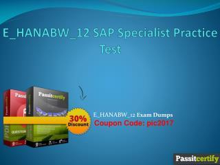 E_HANABW_12 SAP Specialist Practice Test