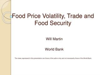 Food Price Volatility, Trade and Food Security