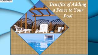 Benefits of Adding a Fence to Your Pool