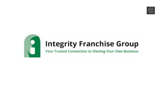 Your Franchise And Business Opportunity Resource - Integrity Franchise Group