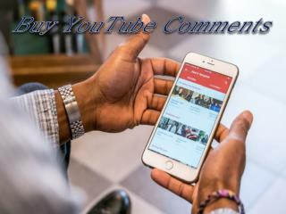 Buy YouTube Comments to Increase your Brand Value