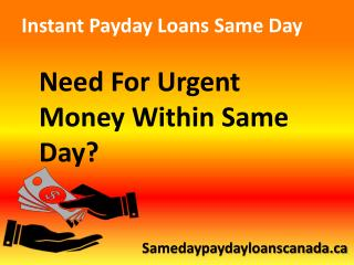 Instant Payday Loans Same Day – Best Offer For Bad Credit Holders