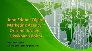 Digital Marketing tactic ~ John Edobor Digital Marketing Agency