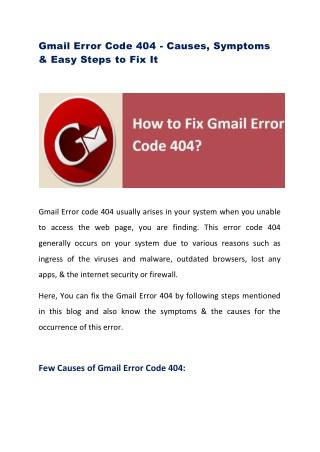 Gmail Error code 404- Causes, Symptoms & Steps to fix it