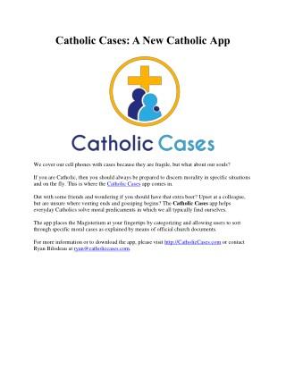 Catholic Cases A New Catholic App