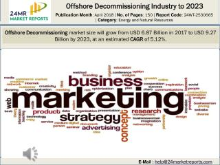 Offshore Decommissioning Industry to 2023
