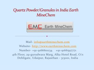 Quartz Powder/Granules in India Earth MineChem