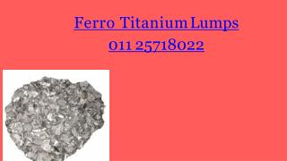 Ferro Alloys Suppliers | Ferro Titanium Lumps Manufacturers in India