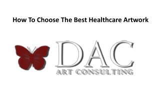 How To Choose The Best Healthcare Artwork