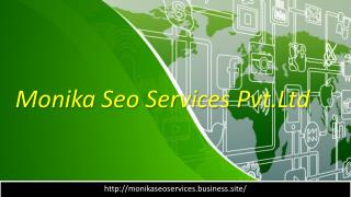 Improve the Your Business with Monika SEO Services In Delhi