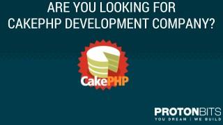 CakePHP Development Company – Protonbits