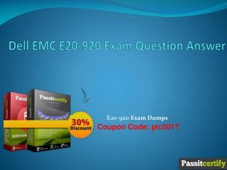 Dell EMC E20-920 Exam Question Answer