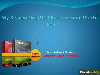 My Review On 810-440 Cisco Exam Practice Test