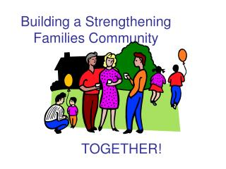 Building a Strengthening Families Community
