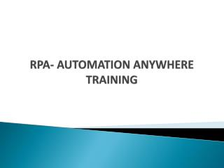 Rpa automation anywhere training in hyderabad