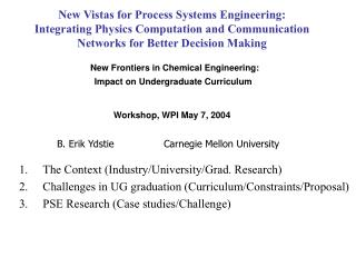 The Context (Industry/University/Grad. Research) Challenges in UG graduation (Curriculum/Constraints/Proposal) PSE Resea