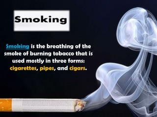 All about Smoking