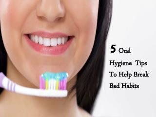 Dentist Brandon: 5 Oral Hygiene Tips For Healthy Smile