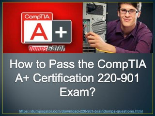 CompTIA A  220-901 Questions Answers Dumps