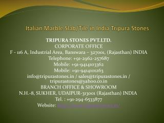 Italian Marble Slab/Tile in India Tripura Stones