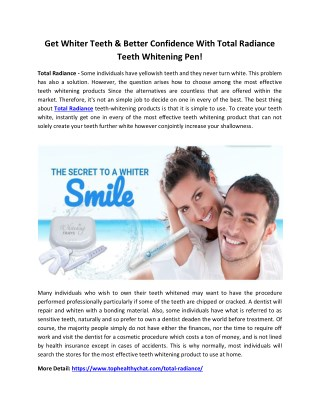 Total Radiance - Get A Beautiful Smile Easily!