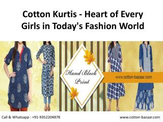 Cotton Kurtis - Heart of Every Girls in Today's Fashion World