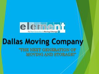 Dallas moving company- Element Moving and Storage