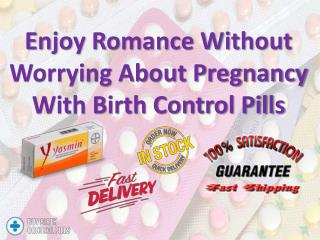 Prefer Birth Control Pills For Safe Avoidance Of Pregnancy