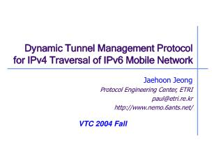 Dynamic Tunnel Management Protocol for IPv4 Traversal of IPv6 Mobile Network