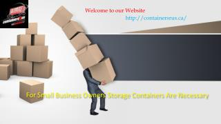 For Small Business Owners Storage Containers Are Necessary