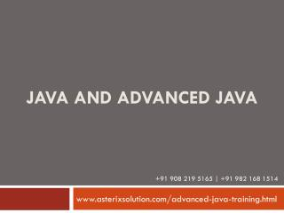 Java and Advanced Java