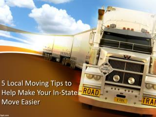 5 Local Moving Tips to Help Make Your In-State Move Easier