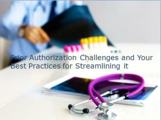 Let Our Staff Manage Prior Authorization for You