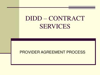 DIDD – CONTRACT SERVICES