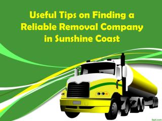 Basic Tips - How to Pick a Good Removals Company in Sunshine Coast