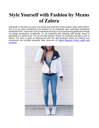 Style Yourself with Fashion by Means of Zalora