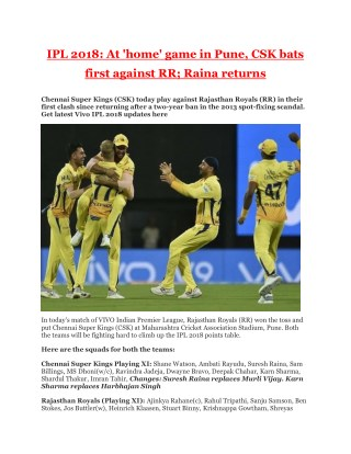 Ipl 2018 at 'home' game in pune, csk bats first against rr; raina returns