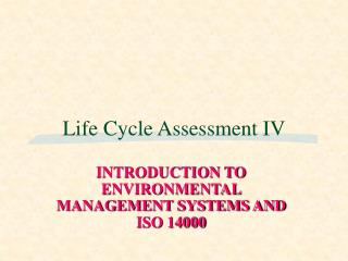 Life Cycle Assessment IV