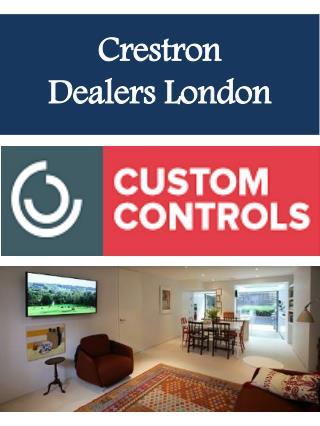 Crestron Dealers London