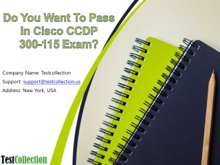 Cisco CCDP 300-115 Real Exam Questions